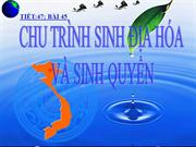 Bai 44- Chu trinh sinh dia hoa va sinh quyen