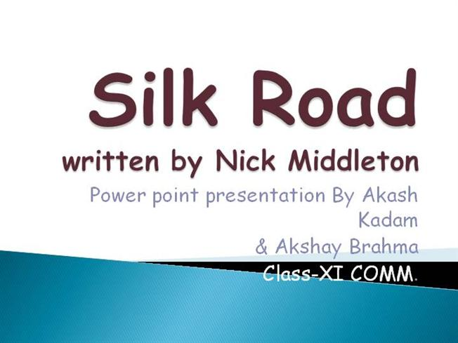 Silk Road |authorSTREAM