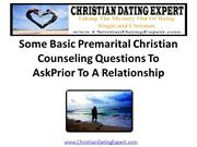Some Basic Premarital Christian Counseling Questions Prior To