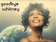 Goodbye Whitney