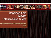 How To Download Free Movies - Movies Sites to Visit