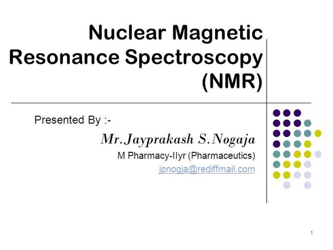 NMR Spectroscopy PPT  |authorSTREAM