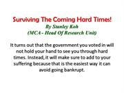 Surviving The Coming Hard Times