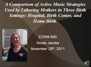Correlational Study: Music behaviors in active labor.