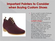 Important Pointers to Consider when Buying Custom Shoes