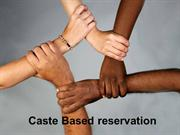 Caste Based Reservation