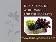 Top 10 Types of White Wine and Their Grapes