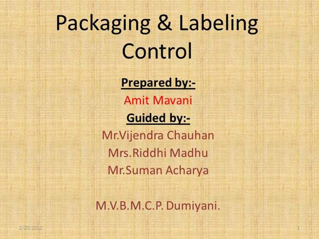 Different types of packaging methods packaging labelling.