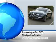 Choosing a Car GPS Navigation System