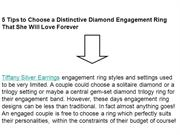 5 Tips to Choose a Distinctive Diamond Engagement Ring That She Will L