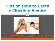 Tips on How to Catch a Cheating Spouse