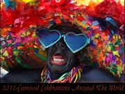 2012 Carnival Celebrations Around The World (part1)