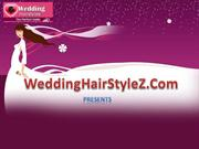 Wedding Hairstyles at WeddingHairstyleZ.com
