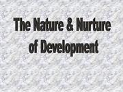 Nature & Nurture of Development