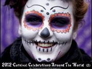 2012 Carnival Celebrations Around The World (part2)
