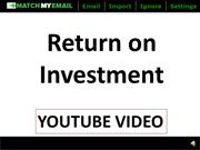 Match My Email - Return on Investment