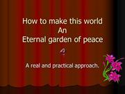 45566611-How-to-Make-This-World-a-Garden-of-Peace