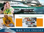 Magistic Mothers Day Cruises