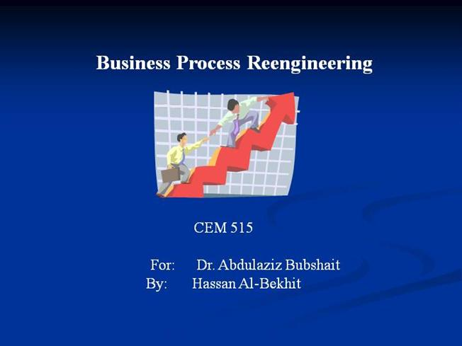term paper on business process reengineering In this report have briefly traced the progress of business process re-engineering (bpr) in the 1990s and how extended it to cover business process re-engineering beyond the strategic level to the tactical and operational levels of managing an enterprise business process re-engineering is the fundamental rethinking.