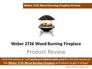 Weber 2726 Wood Burning Fireplace Review