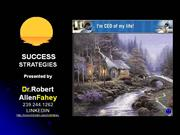 Secrets of Success - The Dr. Fahey Experience