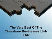 The Very Best Of The Timeshare Businesses List- FAQ