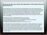 Pickerel Lake Recovery Center Now Specializes in Prescription Drug and