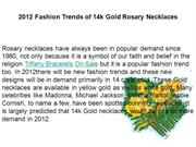 2012 Fashion Trends of 14k Gold Rosary Necklaces