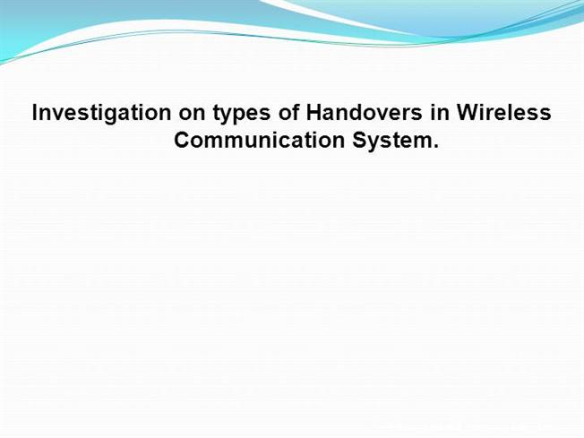 Types of Handovers in Wireless Communication Systems. |authorSTREAM