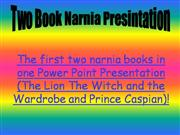 The first two narnia books in one Power