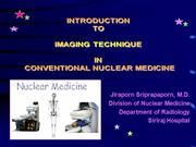 Introduction to Nuclear Medicine Technique