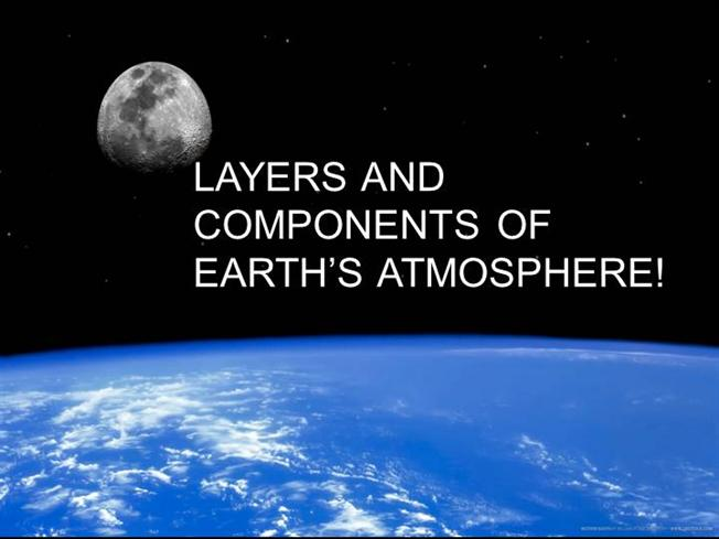 layers and components of earth s atmosphere authorstream