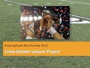 Cross Gender Leisure Project
