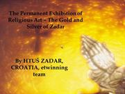 THE GOLD AND SILVER OF ZADAR