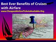 Best Ever Benefits of Cruises with Airfare