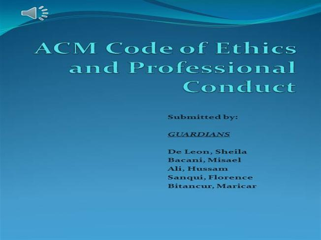 Edited -ACM Code of Ethics And Professional Conduct |authorSTREAM