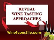 Reveal Wine Tasting Approaches