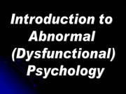 Intro to Abnormal Psych (11-12)