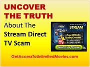 Uncover The TRUTH About TheStream Direct TV Scam