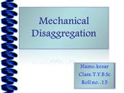 Mechanical Disaggregation