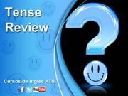 VERB TENSES - REVIEW