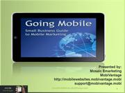 Going Mobile: Small Business Guide to Mobile Marketing