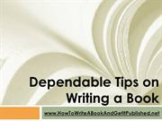 Dependable Tips on Writing a Book
