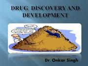 Discovery and development of drugs