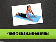 Things To Bear In Mind For Fitness