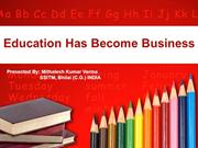 Education Has Become Business