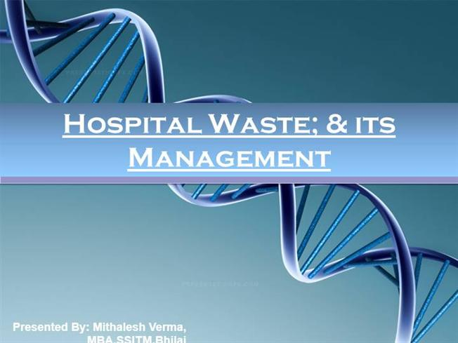 Hospital Waste Management Ppt |Authorstream