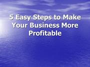 5 Easy Steps to Make Your Business More