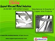 Gujarat Wire And Metal Industries Gujarat INDIA