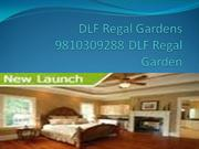 DLF Regal Garden Sec 90 Price +91 9810309288